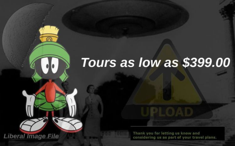 """image marvin martian """"Tours As Low As $300"""""""
